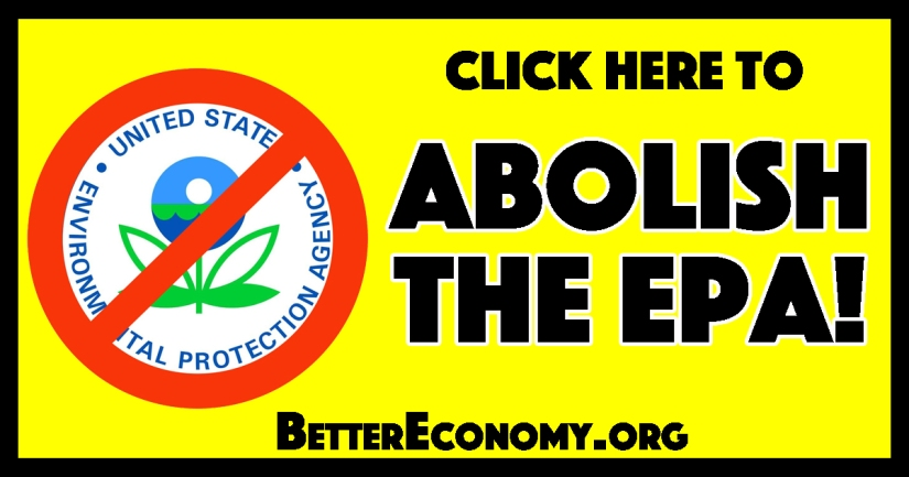 Abolish the EPA!